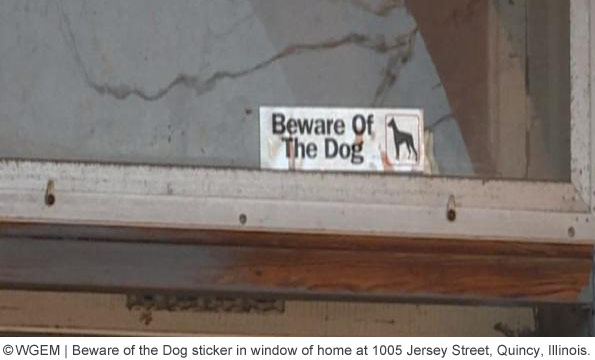 1005 Jersey Street, Qunicy, Beware of the Dog Sticker, Kerry Talburt