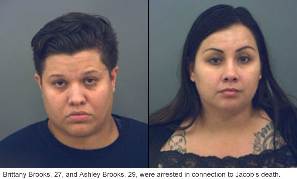 parents arrested, Brittany Brooks and Ashley Brooks, after mauling death