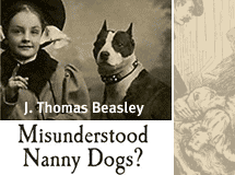 misunderstood nanny dogs, a new book by j thomas beasley